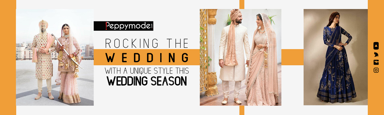 Rocking The Weddings With a Unique Style This Wedding Season