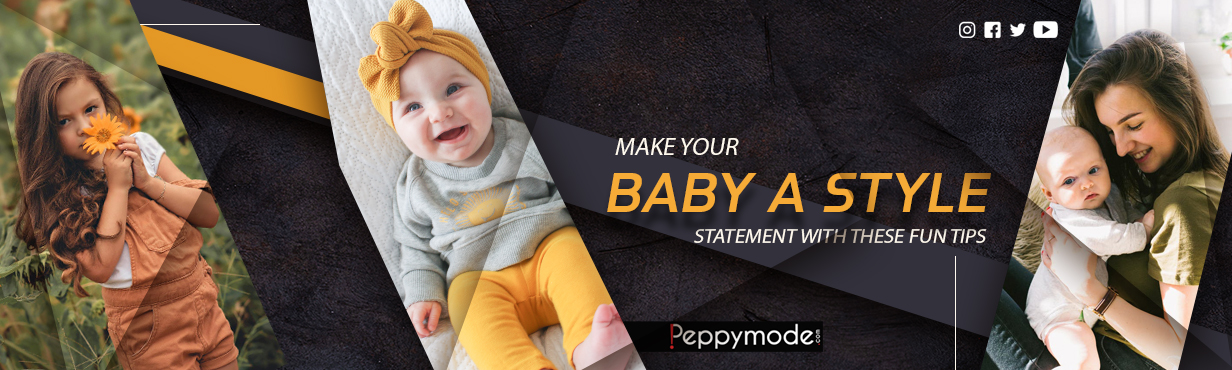 Make Your Baby a Style Statement with These Fun Tips